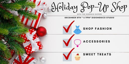 Holiday Pop Up Shop - Fashion, Accessories and Sweet Treats