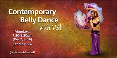 Contemporary Belly Dance with Veil, Mondays, 7:30 pm (Dec 2, 9,16)