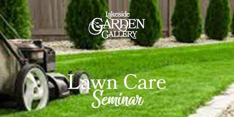 Lakeside Garden Gallery Spring Lawn Care Seminar tickets