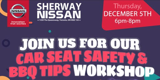 Car Seat Safety and BBQ Workshop at Sherway Nissan