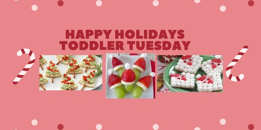 Happy Holidays Toddler Tuesday