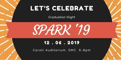 SPARK '19 Graduation