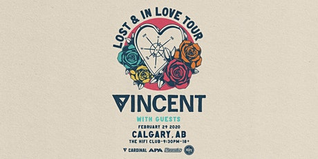 Vincent: Lost & In Love Tour tickets