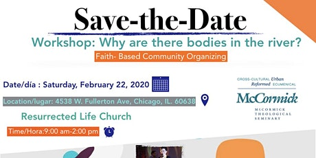 Why are there bodies in the river?  Faith-Based Community Organizing tickets