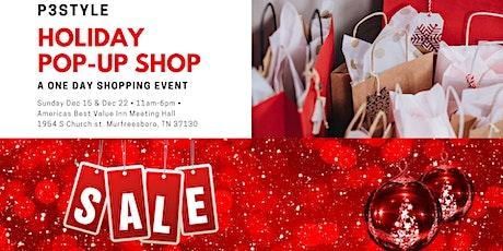 P3Style Deals Deals Deals Holiday Pop Up Shop December 15th 2019 tickets