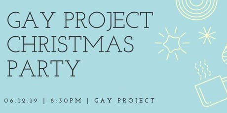 Gay Project Christmas Party tickets