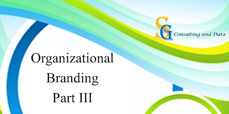 Organizational Branding Part III - Protecting your Business tickets