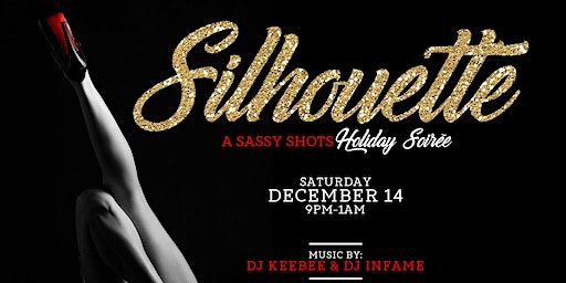 Silhouette - Sassy Shots Holiday Soiree