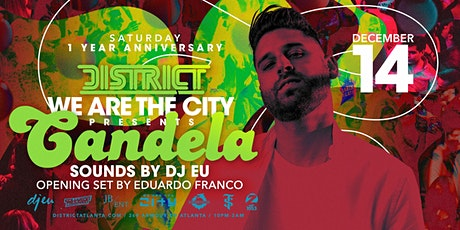 Candela Feat. DJ EU (1 Year Anniversary) tickets