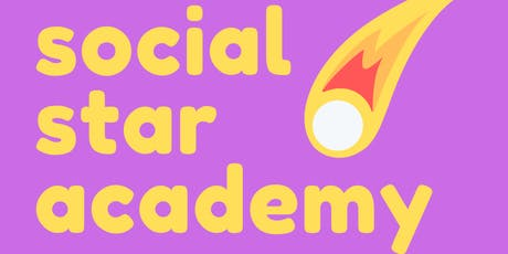 Social Star Academy - February Workshop tickets