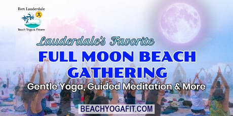 Full Moon Beach Gathering Yoga Meditation and More tickets