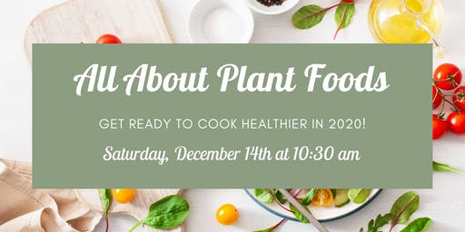 All About Plant Foods