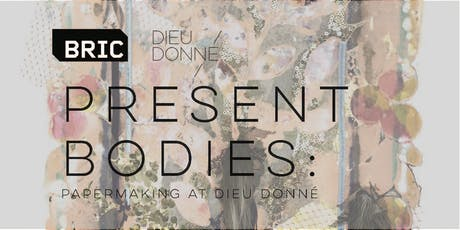 Opening Reception for Present Bodies and Black Power Wave tickets