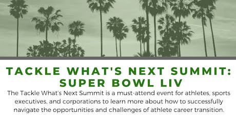 Tackle What's Next Summit: Super Bowl LIV tickets