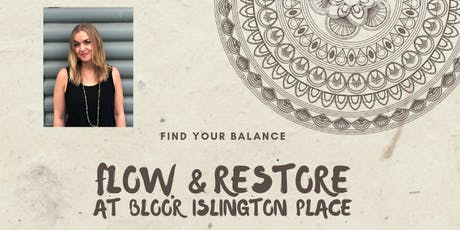 Flow & Restore Yoga at Bloor Islington Place tickets