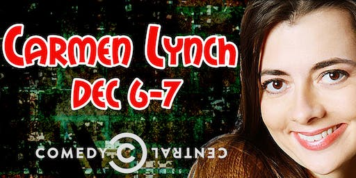 Comedian Carmen Lynch from Letterman, Comedy Central and Last Comic Standing!