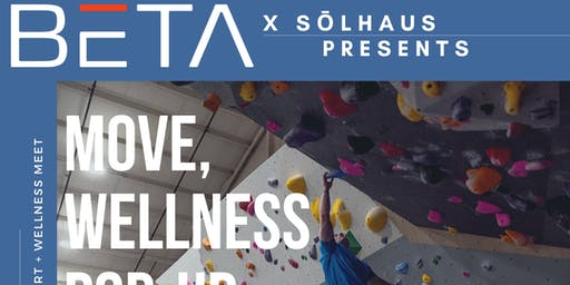 SōlHaus x BETA Climbing Presents: Move