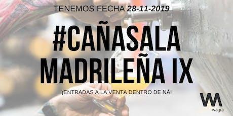 Cañas A La Madrileña IX - Wayra Edition entradas