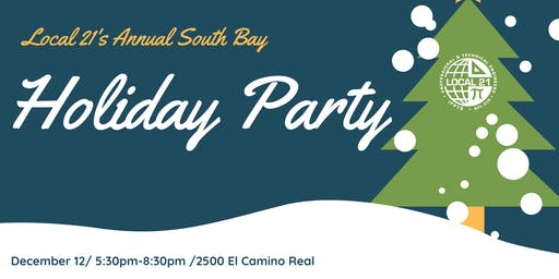 Local 21's South Bay Holiday Party