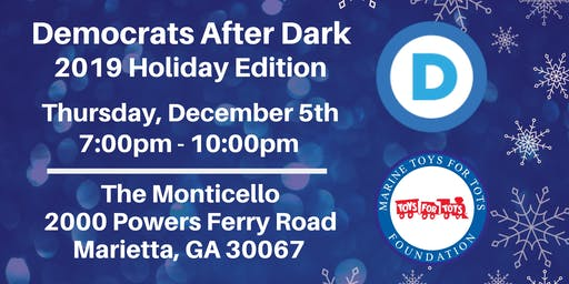 Dems After Dark:  2019 Holiday Edition