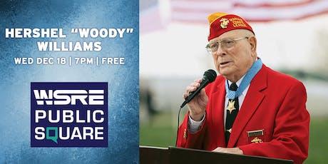 "Hershel ""Woody"" Williams: World War II Medal of Honor Recipient tickets"