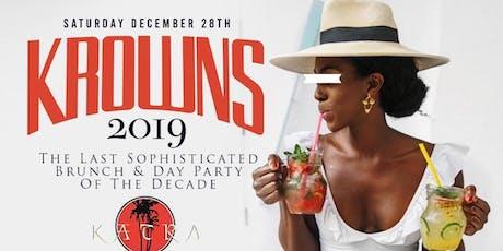KROWNS 2019 @ KATRA LOUNGE  #TEAMINNO tickets