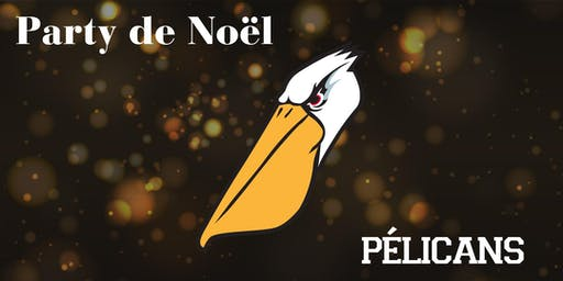 Party de Noël des Pélicans