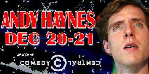 Comedian Andy Haynes from Conan and Comedy Central!