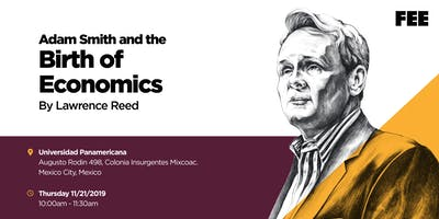 "FEE Presents ""Adam Smith and The Birth of Economics"""