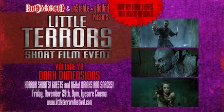 Rue Morgue/Unstable Ground Little Terrors 70 - Dark Dimensions tickets