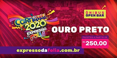 Carnaval OURO PRETO 2020 - Expresso da Folia ingressos