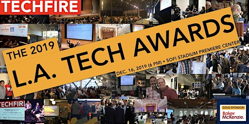TechFire's LA Tech Awards + Holiday Party | PLUS: a Preview of SoFi Stadium