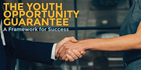 The Youth Opportunity Guarantee: A Framework for Success tickets