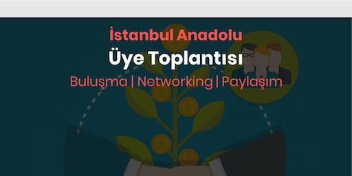 İstanbul Anadolu Üye Toplantısı | Girişim Buluşması