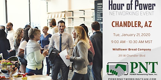 01/21/20 - PNT Chandler - Hour of Power Networking Event