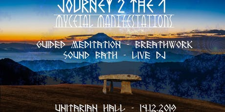 Journey2the1 - Mycelial Manifestations  tickets