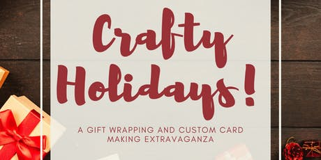 Crafty Holidays: Gift Wrapping & Card Making Extravaganza tickets