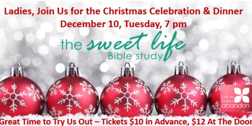 The Sweet Life Bible Study Christmas Dinner Celebration 2019