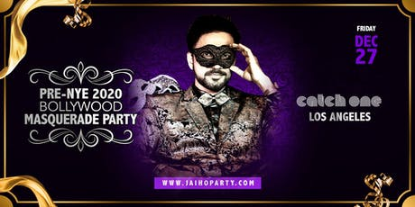 Pre-NYE 2020 Bollywood Masquerade Party in Los Angeles tickets