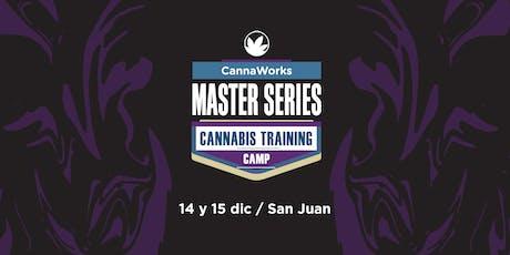 RESERVA | MASTER SERIES | Cannabis Training Camp | CannaWorks Institute  entradas