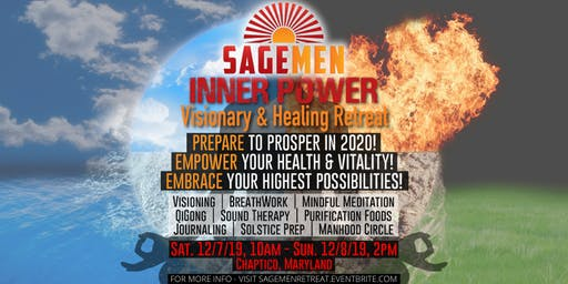 SAGEMEN INNER POWER Visionary & Healing Retreat
