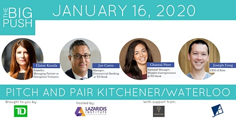 The Big Push Pitch and Pair Event - Kitchener, Waterloo tickets