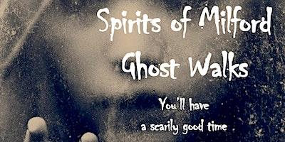 10 pm Saturday, October 24, 2020 Spirits of Milford Ghost Walk