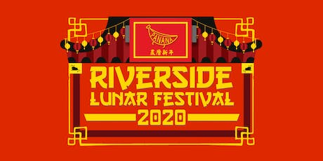 Riverside Lunar Festival: Presented by Panana Events tickets