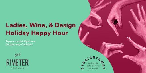 Ladies, Wine, & Design Holiday Happy Hour
