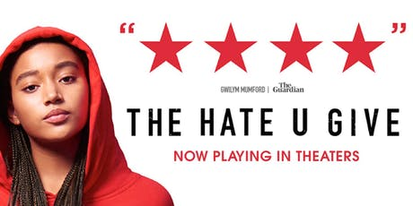 """Cinema & Conversation"" Event Series: The Hate U Give (PG-13) tickets"