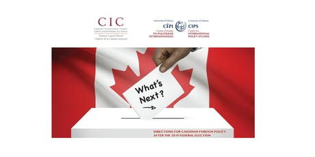 What's Next? Directions for Canadian Foreign Policy After the 2019 Federal Election tickets