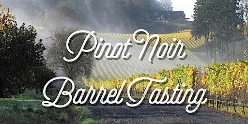Pinot Noir Barrel Tasting
