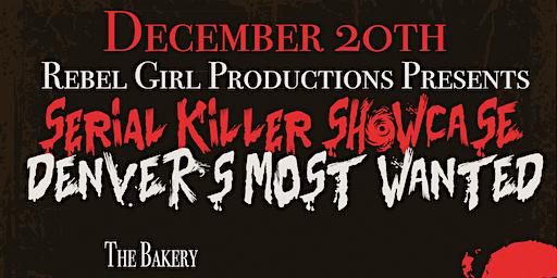Serial Killer Showcase: Denver's Most Wanted