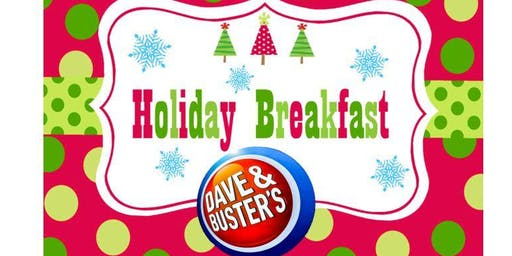 Dave & Buster's Lawrenceville Holiday Breakfast 2019